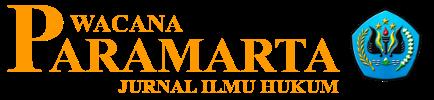 Wacana Paramarta: Jurnal Ilmu Hukum